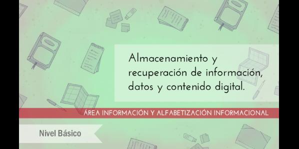FDCD. Información y Alfabetización informacional. Almacenamiento y recuperación de información, datos y contenido digital. (Nivel básico) (3ª ed)
