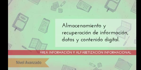 FDCD. Información y Alfabetización informacional. Almacenamiento y recuperación de información, datos y contenido digital. (Nivel AVANZADO ) (4ª edición)