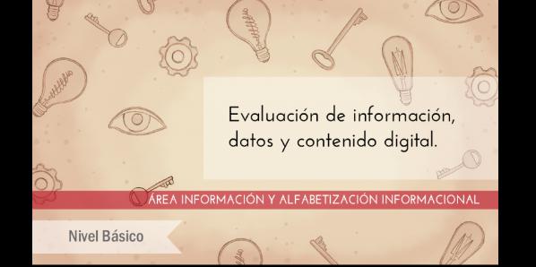 FDCD. Información y Alfabetización informacional. Evaluación de información, datos y contenido digital. (Nivel básico) (3ª ed)