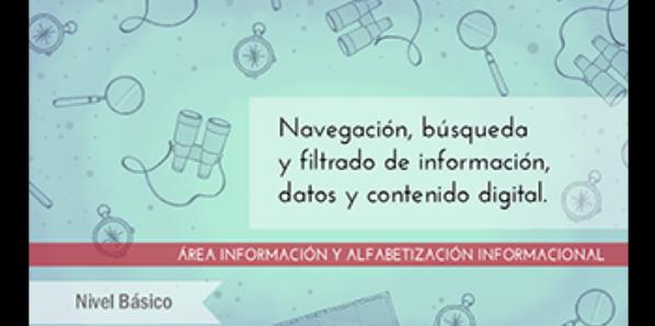 FDCD. Información y Alfabetización informacional. Navegación, búsqueda y filtrado de información, datos y contenido digital (Nivel BÁSICO) (4ª edición)