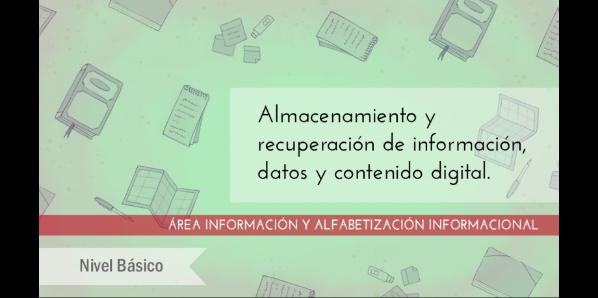 FDCD. Información y Alfabetización informacional. Almacenamiento y recuperación de información, datos y contenido digital. (Nivel BÁSICO) (4ª edición)