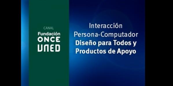 Interacción Persona-Computador. Diseño para Todos y Productos de Apoyo (3ª ed)