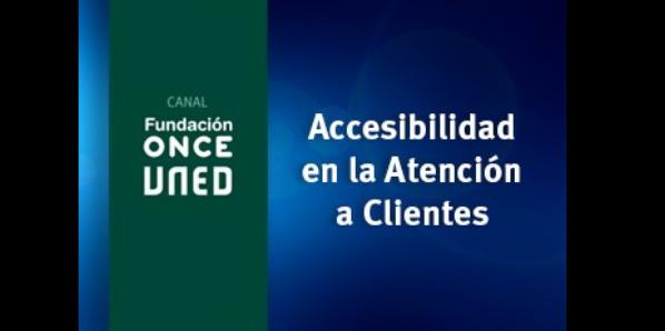 Accesibilidad en la atención a clientes
