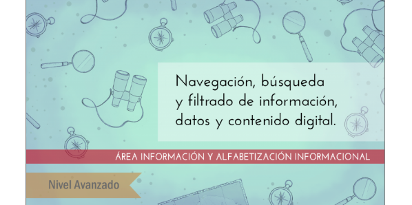 FDCD. Información y Alfabetización informacional. Navegación, búsqueda y filtrado de información, datos y contenido digital (Nivel AVANZADO)