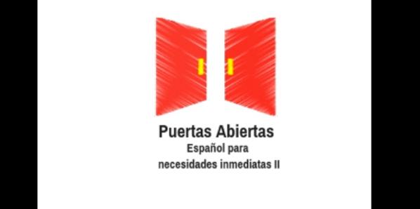 Puertas Abiertas: Curso de español para necesidades inmediatas (II)  (2ª ed)